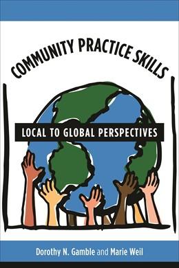 Abbildung von Gamble / Weil | Community Practice Skills | 2009 | Local to Global Perspectives