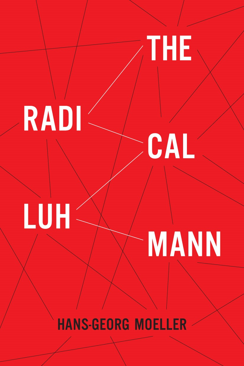 Abbildung von Moeller | The Radical Luhmann | 2011