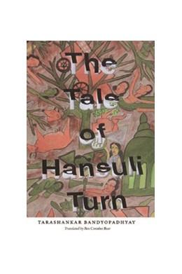 Abbildung von Bandyopadhyay | The Tale of Hansuli Turn | 2011