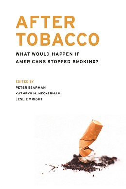 Abbildung von Bearman / Neckerman / Wright | After Tobacco | 2011 | What Would Happen If Americans...