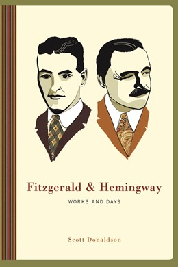Abbildung von Donaldson | Fitzgerald and Hemingway | 2011 | Works and Days