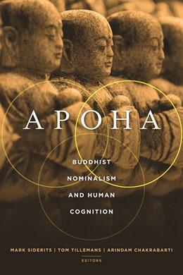 Abbildung von Siderits / Tillemans / Chakrabarti | Apoha | 2011 | Buddhist Nominalism and Human ...