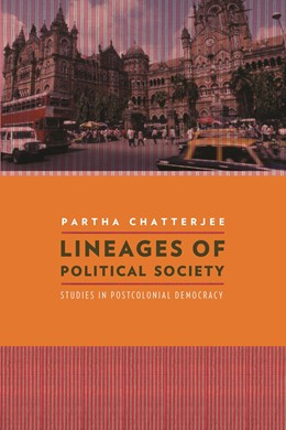 Abbildung von Chatterjee   Lineages of Political Society   2011