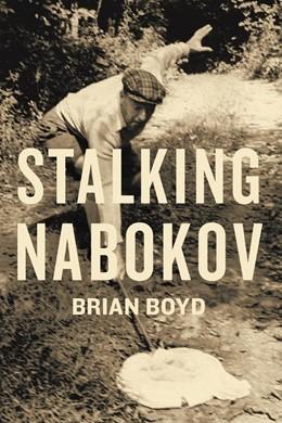 Abbildung von Boyd | Stalking Nabokov | 2011