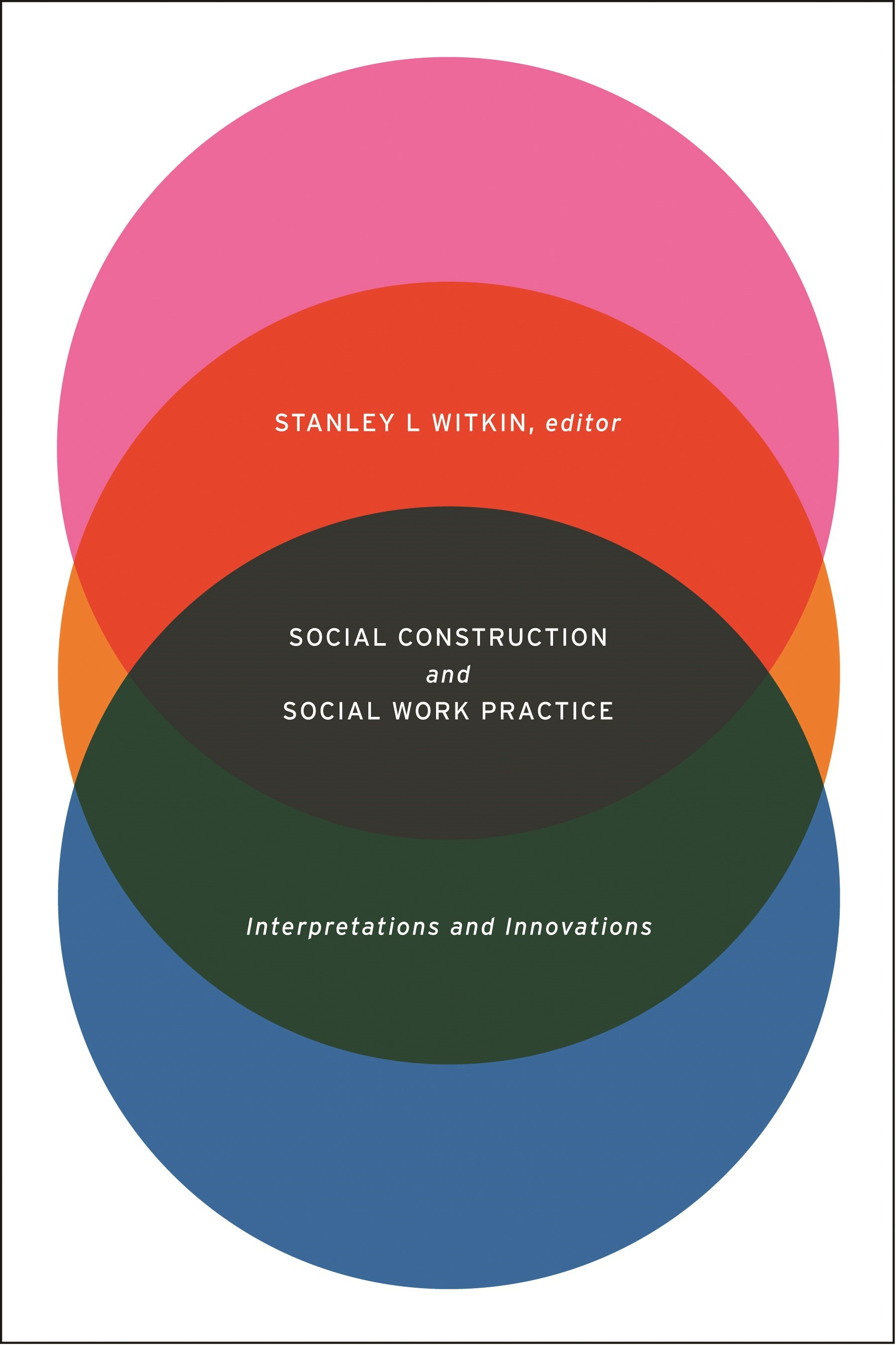 Abbildung von Witkin | Social Construction and Social Work Practice | 2011
