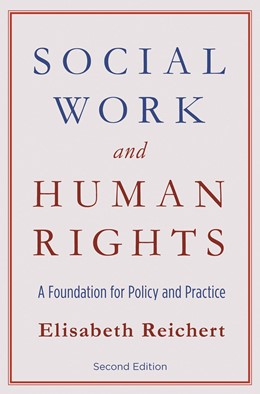 Abbildung von Reichert | Social Work and Human Rights | Second Edition | 2011 | A Foundation for Policy and Pr...