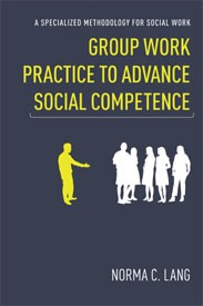 Abbildung von Lang | Group Work Practice to Advance Social Competence | 2010