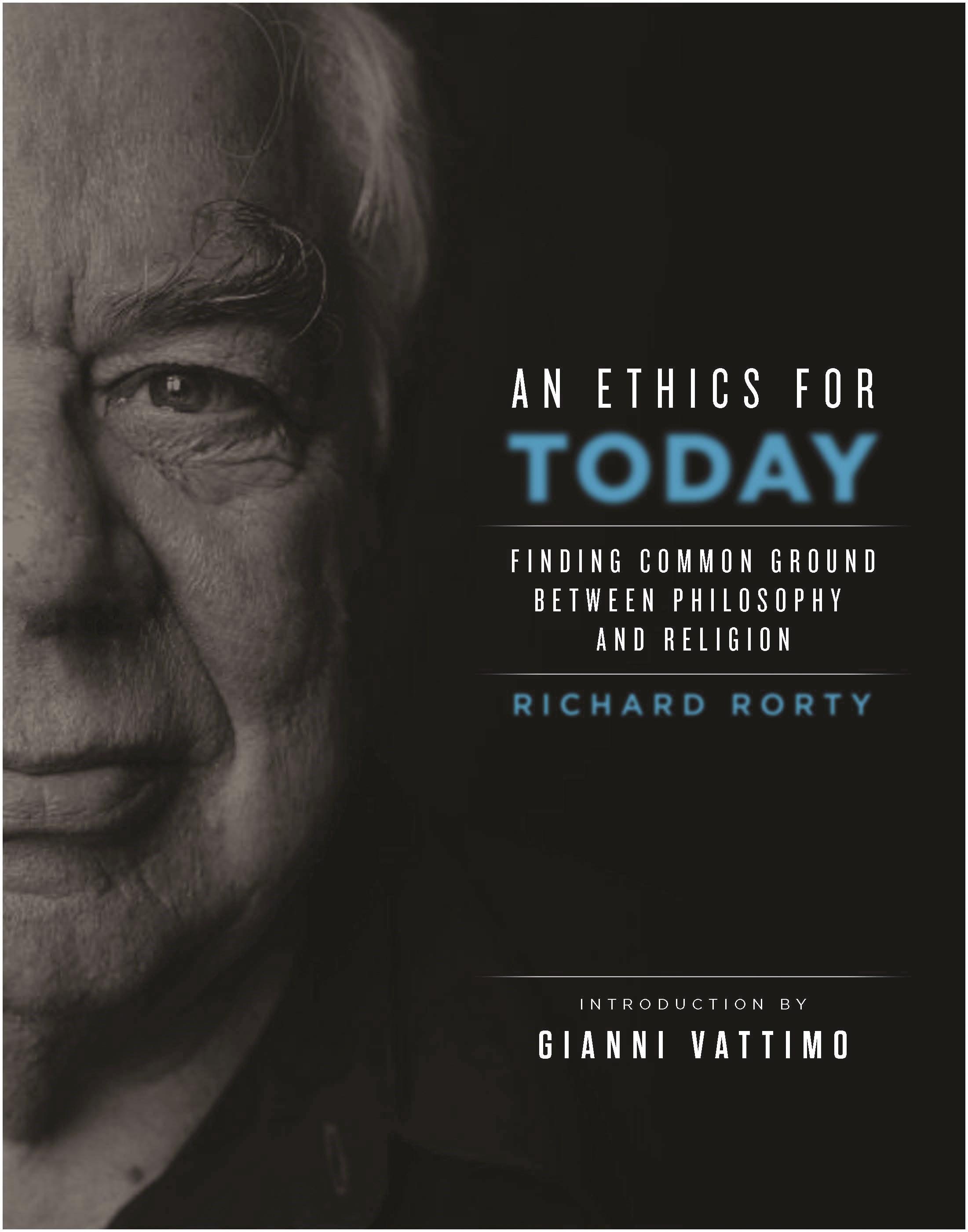 Abbildung von Rorty   An Ethics for Today   2010