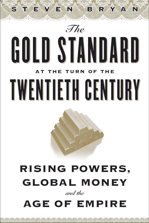 Abbildung von Bryan | The Gold Standard at the Turn of the Twentieth Century | 2010