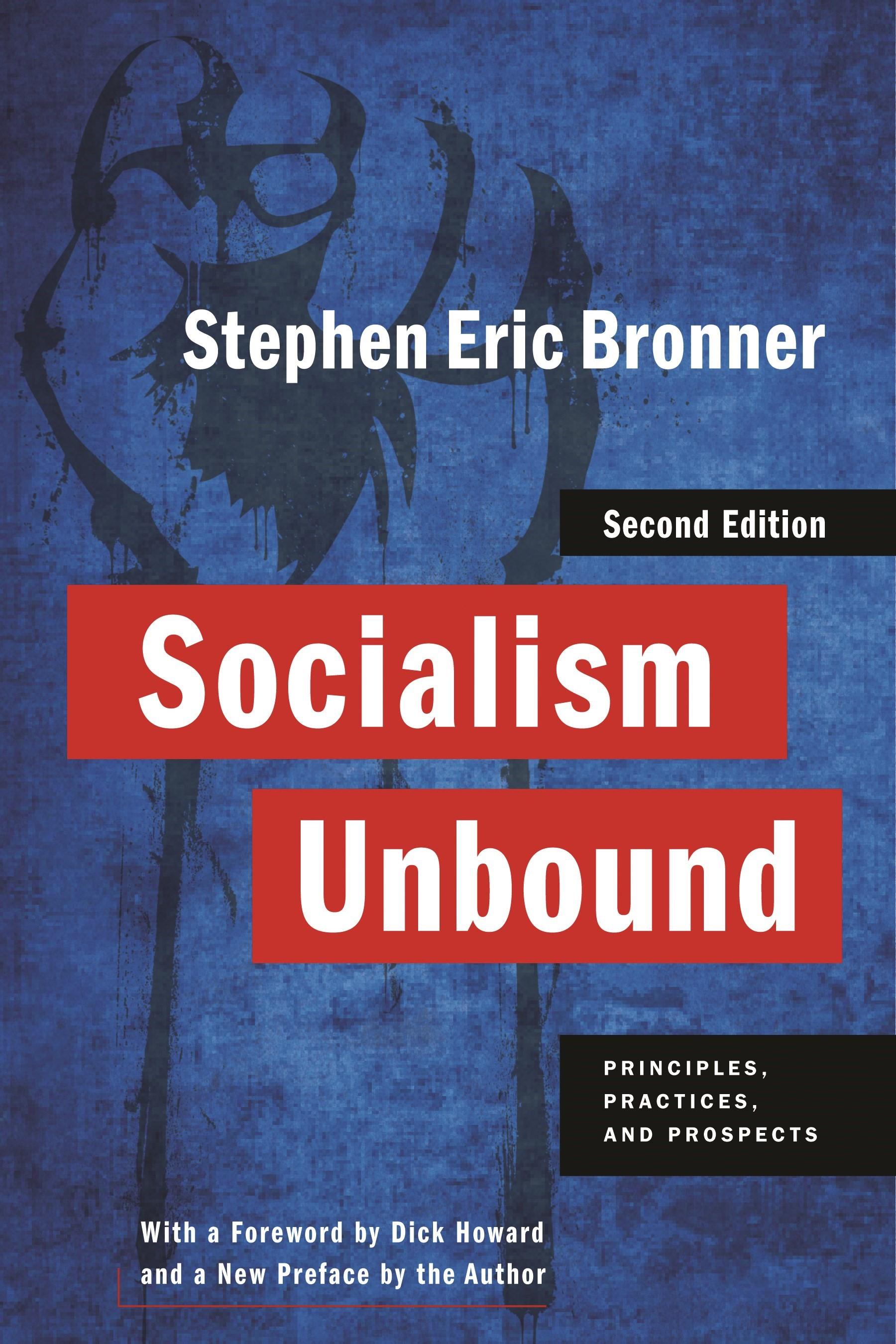 Abbildung von Bronner   Socialism Unbound   Second Edition   2011