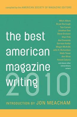 Abbildung von Editors | The Best American Magazine Writing 2010 | 2010
