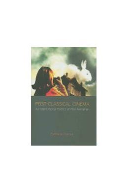 Abbildung von Thanouli | Post-Classical Cinema | 2009 | An International Poetics of Fi...