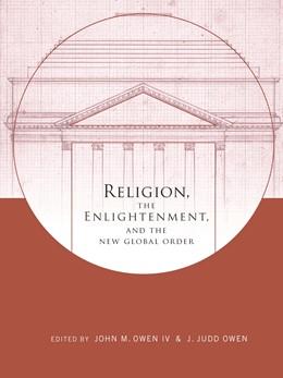 Abbildung von Owen IV / Owen | Religion, the Enlightenment, and the New Global Order | 2011