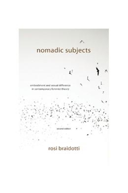 Abbildung von Braidotti | Nomadic Subjects | 2011 | Embodiment and Sexual Differen...