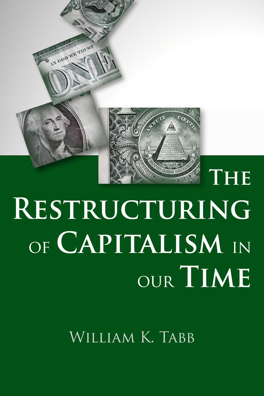 Abbildung von Tabb | The Restructuring of Capitalism in Our Time | 2011