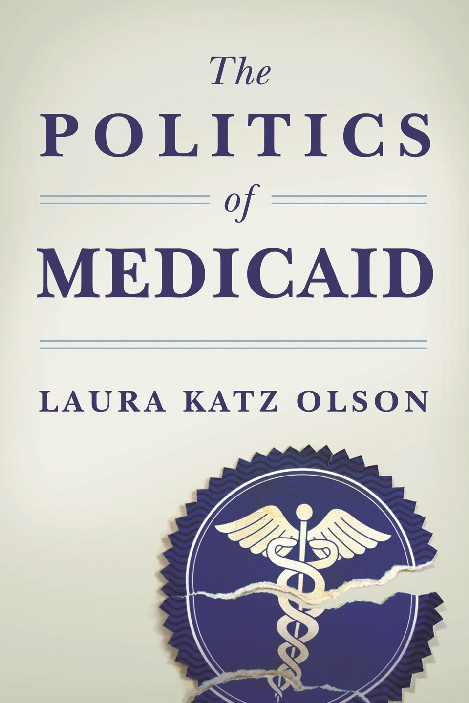 Abbildung von Olson | The Politics of Medicaid | 2010