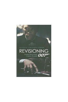 Abbildung von Lindner | Revisioning 007 | 2010 | James Bond and Casino Royale