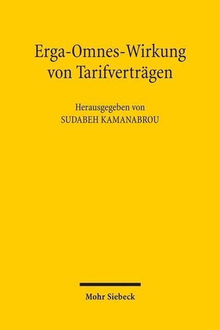 Erga-Omnes-Wirkung bei Tarifverträgen | Kamanabrou, 2011 | Buch (Cover)