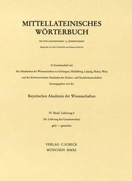 Abbildung von Mittellateinisches Wörterbuch 40. Lieferung (gelo - gravamen (etwa)) | 2011