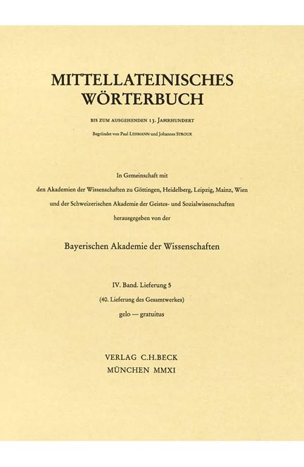 Cover: , Mittellateinisches Wörterbuch  40. Lieferung (gelo - gravamen (etwa))