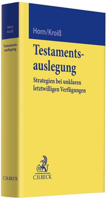 Testamentsauslegung | Horn / Kroiß, 2012 | Buch (Cover)