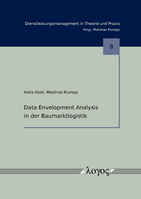 Data Envelopment Analysis in der Baumarktlogistik | Abidi / Klumpp, 2011 | Buch (Cover)