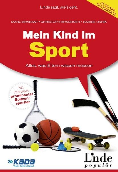 Mein Kind im Sport | Brabant / Brandner / Urnik | 1. Auflage 2012, 2011 | Buch (Cover)