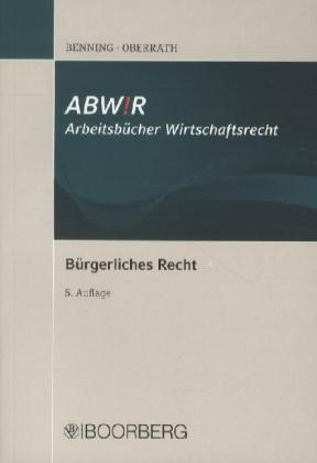 Bürgerliches Recht | Benning / Oberrath | 5., überarbeitete Auflage | Buch (Cover)