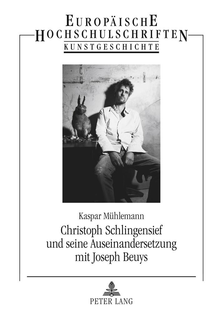 Christoph Schlingensief und seine Auseinandersetzung mit Joseph Beuys   Muehlemann, 2011   Buch (Cover)