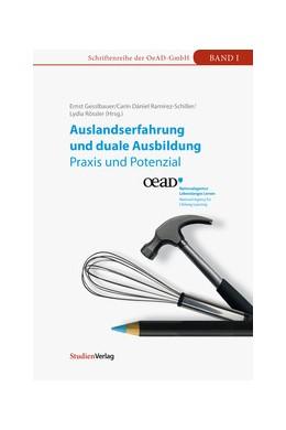 Abbildung von Gesslbauer / Dániel Ramírez-Schiller / Rössler   Auslandserfahrung und duale Ausbildung - Praxis und Potenzial   2011   1