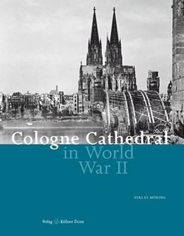Abbildung von Möring   Cologne Cathedral in World War II   2011