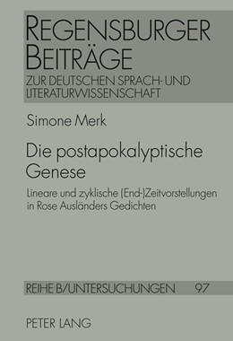 Abbildung von Merk | Die postapokalyptische Genese | 2011 | Lineare und zyklische (End-)Ze... | 97