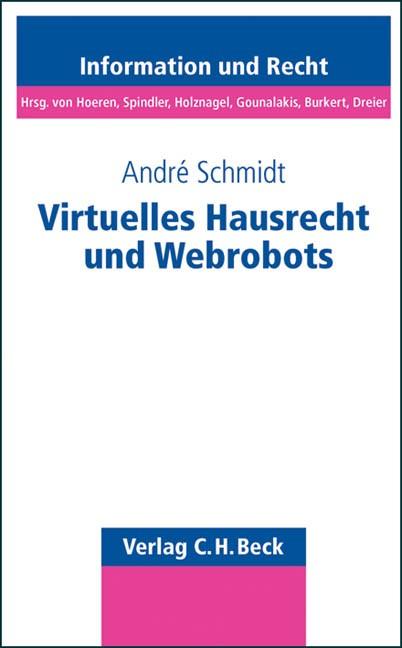 Virtuelles Hausrecht und Webrobots | Schmidt, 2011 | Buch (Cover)