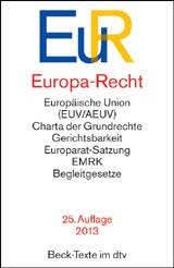 Europa-Recht: EuR | 25., neubearbeitete Auflage, 2013 | Buch (Cover)