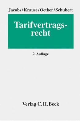 Abbildung von Jacobs / Krause | Tarifvertragsrecht | 2. Auflage | 2013 | beck-shop.de