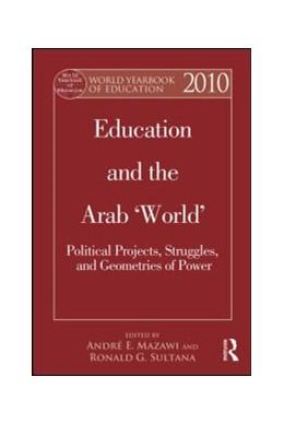 Abbildung von Mazawi / Sultana | World Yearbook of Education 2010 | 2013 | Education and the Arab 'World'...