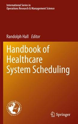 Abbildung von Hall   Handbook of Healthcare System Scheduling   2011   168