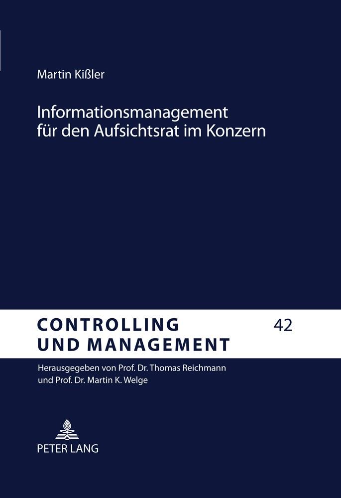 Informationsmanagement für den Aufsichtsrat im Konzern | Kissler, 2011 | Buch (Cover)