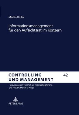 Abbildung von Kissler | Informationsmanagement für den Aufsichtsrat im Konzern | 2011 | Corporate Governance und Contr... | 42