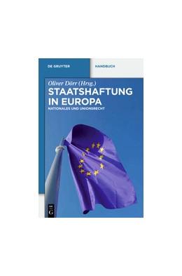 Abbildung von Dörr (Hrsg.) | Staatshaftung in Europa | 2014 | Nationales und Unionsrecht