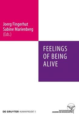 Abbildung von Fingerhut / Marienberg | Feelings of Being Alive | 1. Auflage | 2012 | beck-shop.de