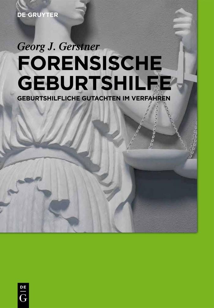Abbildung von Gerstner | Forensische Geburtshilfe | 2012