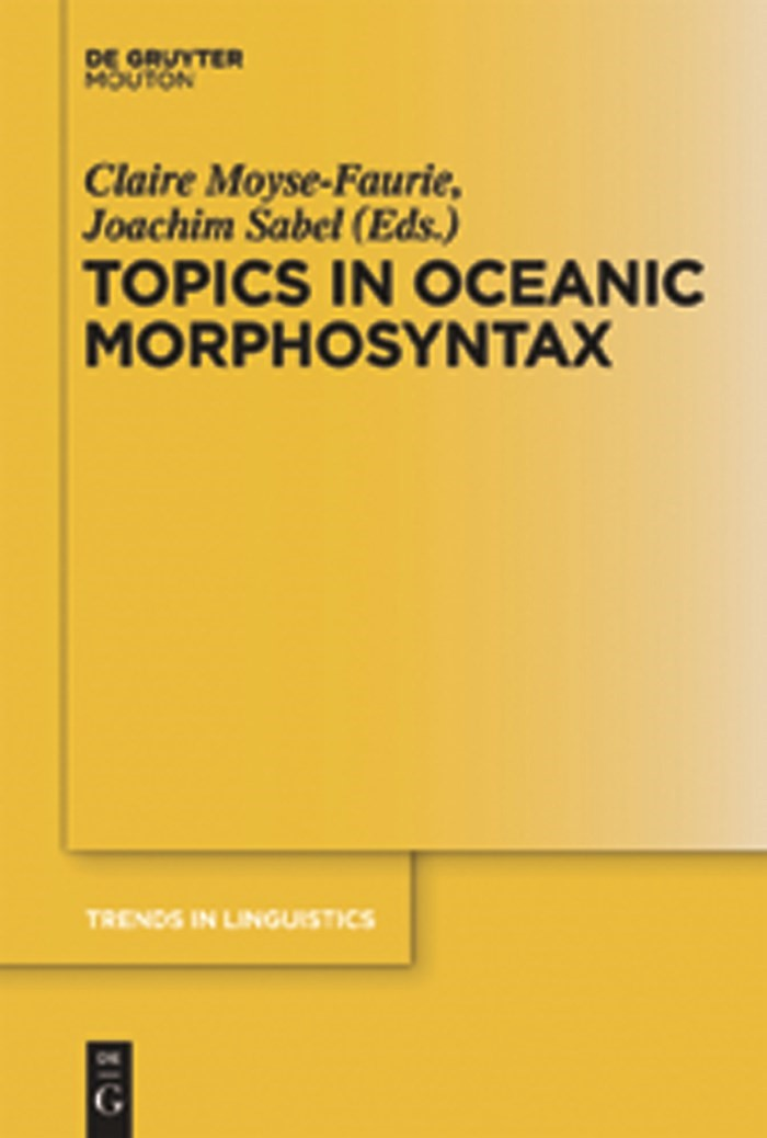 Topics in Oceanic Morphosyntax | Moyse-Faurie / Sabel, 2011 | Buch (Cover)