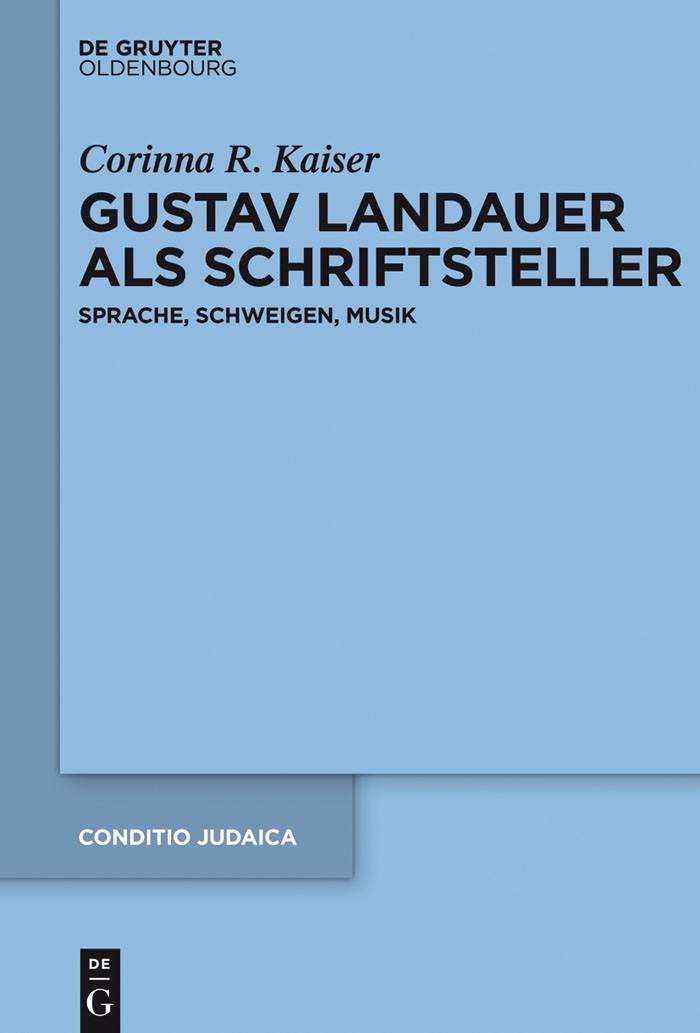 Gustav Landauer als Schriftsteller | Kaiser, 2016 | Buch (Cover)