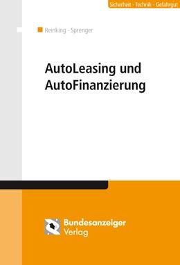 Abbildung von Reinking / Sprenger / Kessler | AutoLeasing und AutoFinanzierung | 5. Auflage | 2013