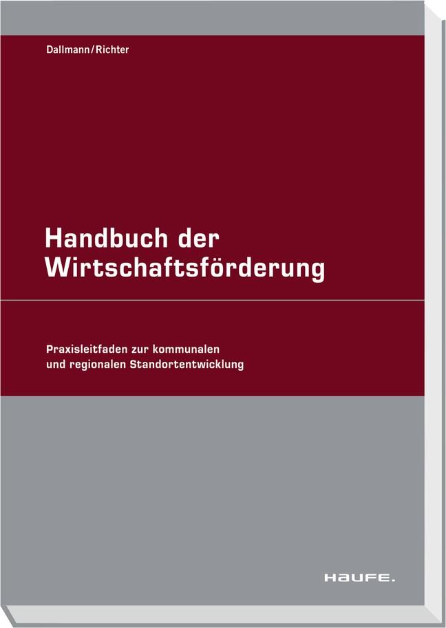 Handbuch der Wirtschaftsförderung | Dallmann / Richter, 2011 | Buch (Cover)
