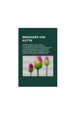 Abbildung von Quelle: Wikipedia | Massaker von Katyn | 2011 | Lawrenti Beria, Josef Stalin, ...