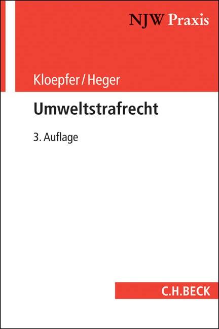 Umweltstrafrecht | Kloepfer / Heger | 3., völlig neu bearbeitete Auflage, 2014 | Buch (Cover)