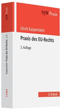 Abbildung von Karpenstein | Praxis des EU-Rechts | 2. Auflage | 2013 | Band 70 | beck-shop.de