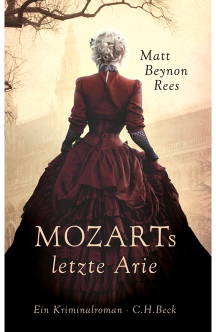 Cover: Matt Rees, Mozarts letzte Arie